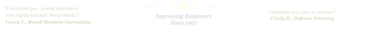 McKinney Resume Service... IMPRESSING EMPLOYERS SINCE 1997!